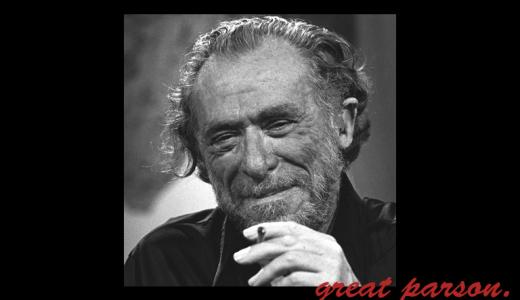 チャールズ・ブコウスキー『ほとんどの人間が、天才として生まれ、白痴として葬られる。』